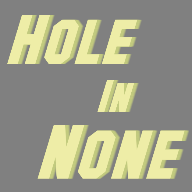 Hole In None by generictoast