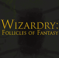 Wizardry: Follicles of Fantasy by sergiocornaga