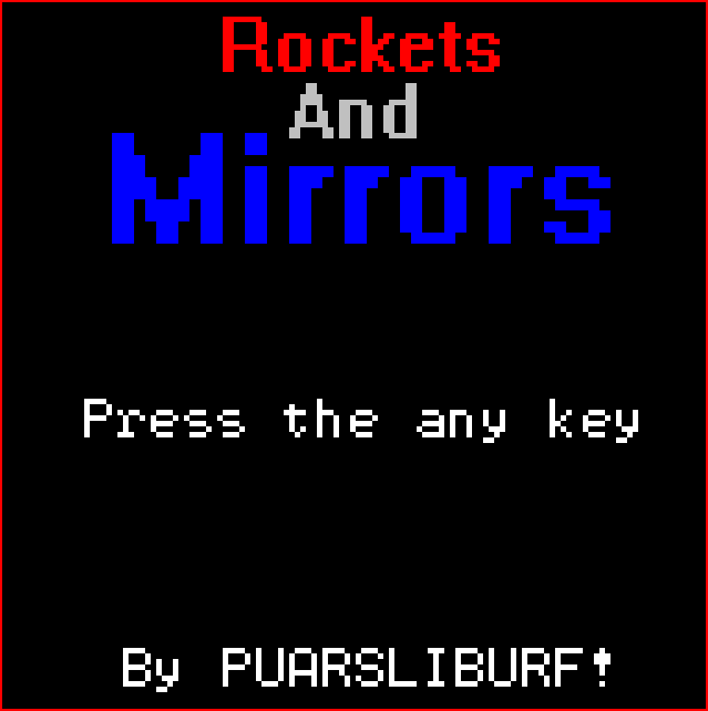 Rockets and Mirrors by puarsliburf