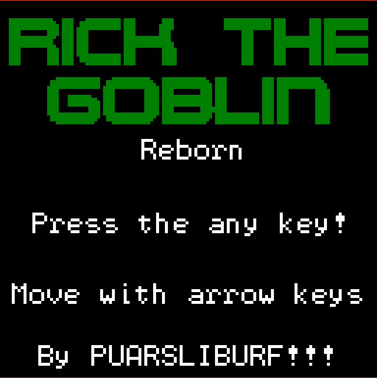 Rick The Goblin: Reborn by puarsliburf