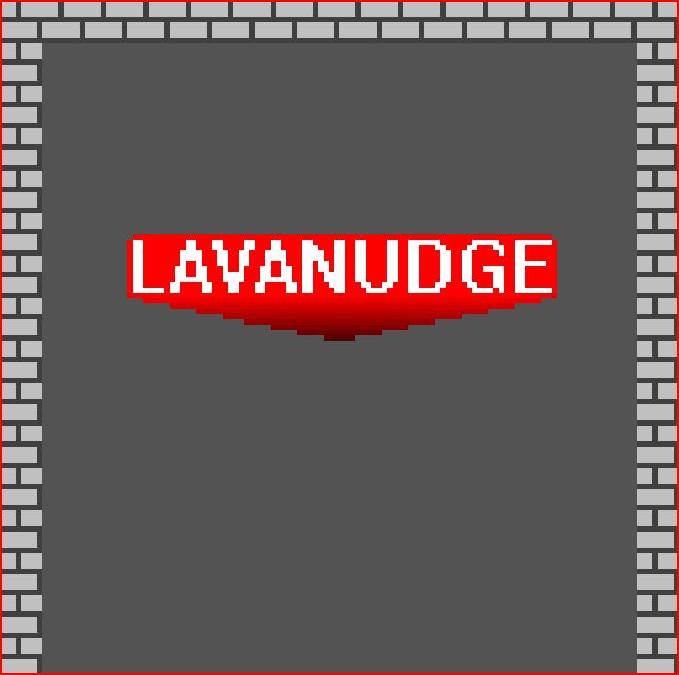 LavaNudge by puarsliburf