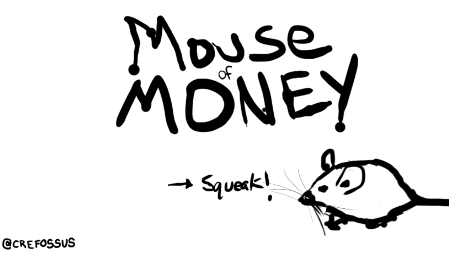 Mouse of Money by crefossus