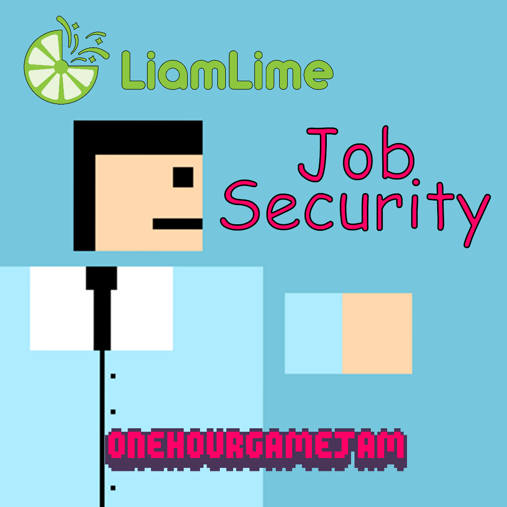 Job Security by liamlime