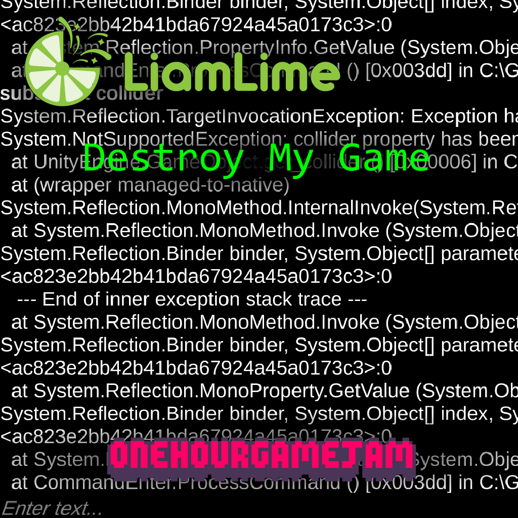 Destroy My Game by liamlime