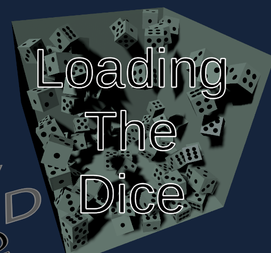 Loading the Dice by quickpocket