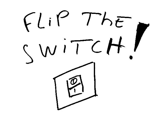 Flip The Switch by ne555