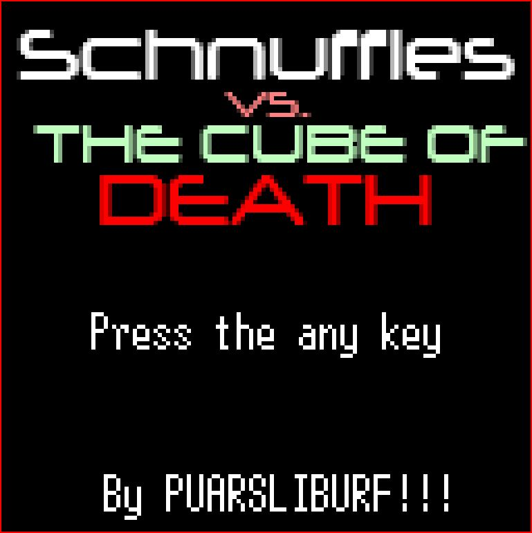 Schnuffles vs. the Cube of DEATH!!! by puarsliburf