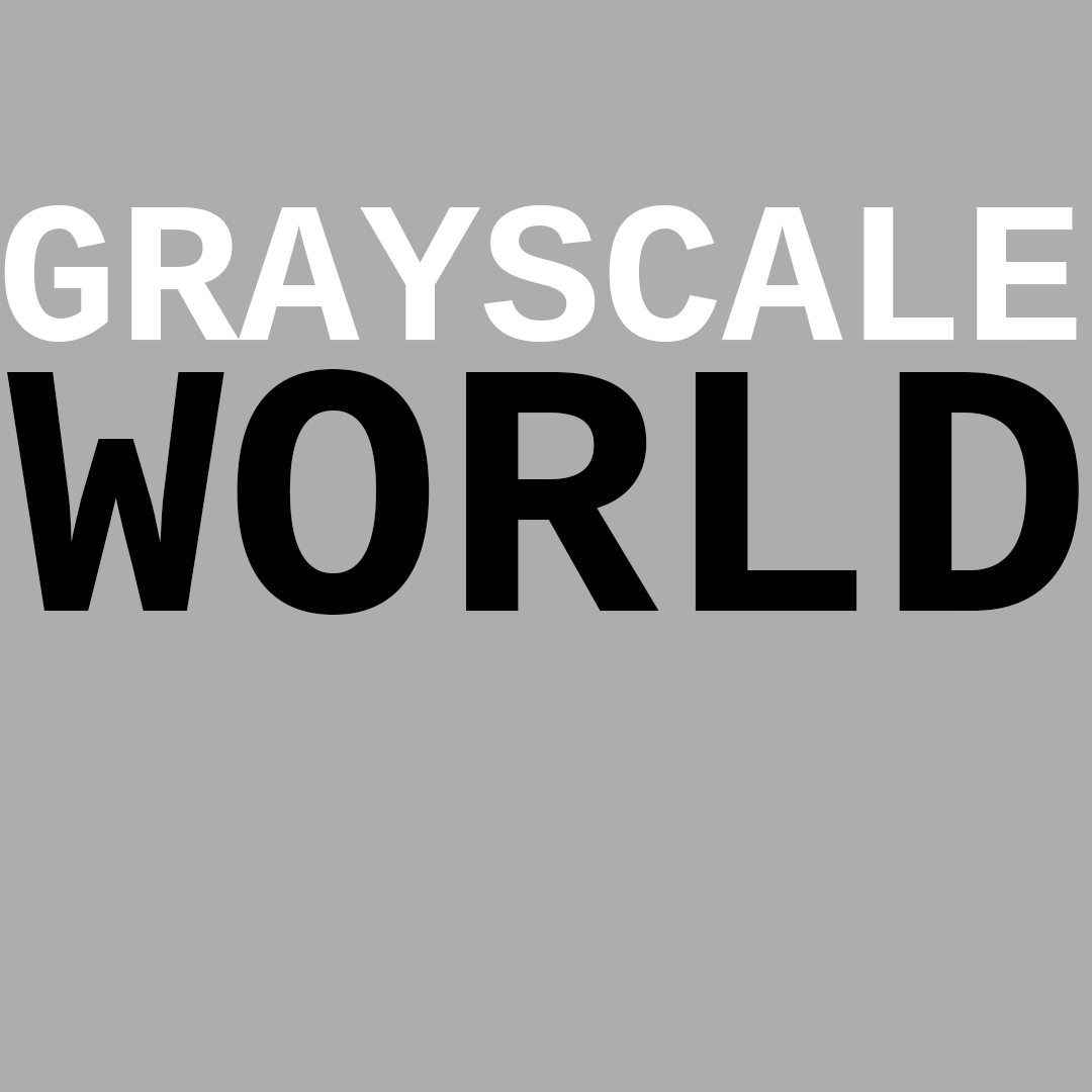Grayscale World by thesloveniandevil